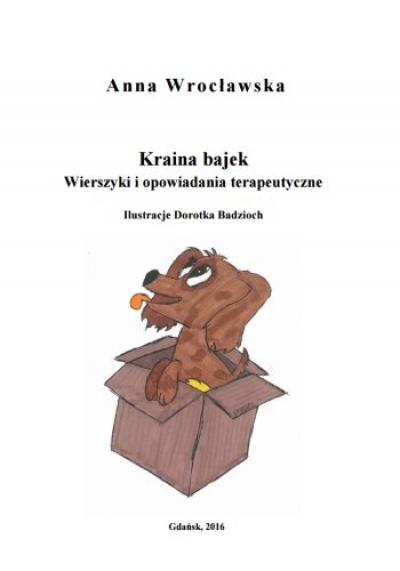Kraina Bajek Wierszyki I Opowiadania Terapeutyczne