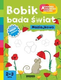 Bobik bada świat Akademia Mądrego Dziecka