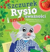 Szczurek Rysio i smak uważności